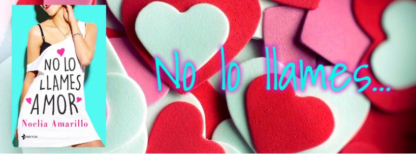 no lollames amor