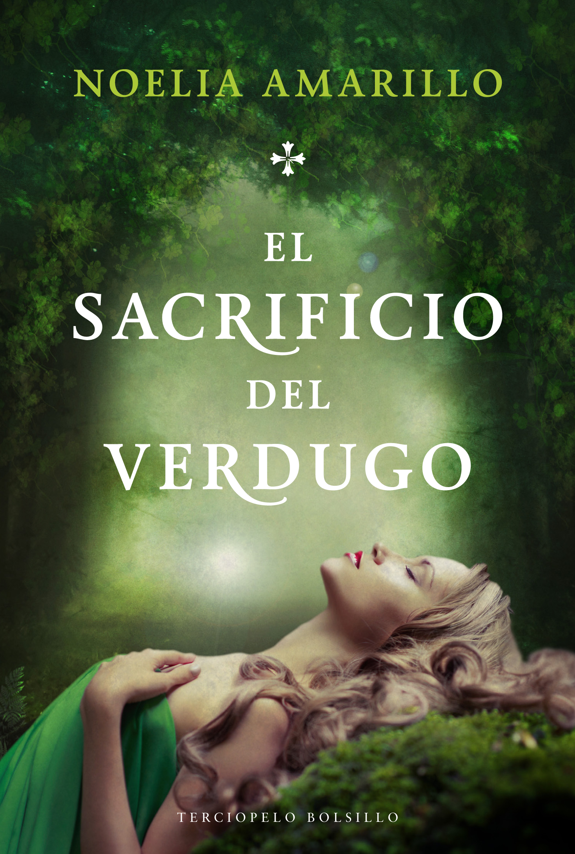 El_ sacrificio_del_verdugo_Noelia_Amarillo_Terciopelo_Bolsillo